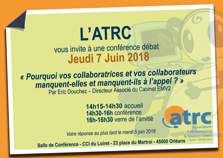 Invitation ATRC jeudi 7 juin 2018 conférence débat Pq vos collaboratrices et collaborateurs manquent-ils à l'appel...